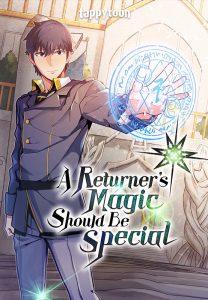 A Returner's Magic Should be Special